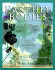 Earthly Bodies & Heavenly Hair: Natural and Healthy Bodycare for Every Body Cover Image