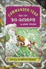Commander Toad and the Dis-asteroid Cover Image