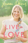 Live in Love: Growing Together Through Life's Changes Cover Image