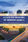 A Concise History of Modern Korea: From the Late Nineteenth Century to the Present, Volume 2, Third Edition Cover Image
