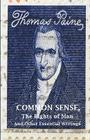 Common Sense, The Rights of Man and Other Essential Writings of Thomas Paine Cover Image