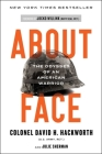 About Face: The Odyssey of an American Warrior Cover Image