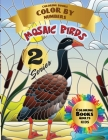 Mosaic Birds Coloring Books Color by Numbers: Coloring with numeric worksheets. Advanced color by number, the whole family will be happy with this boo Cover Image