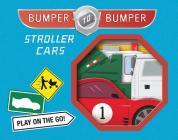 Bumper-to-Bumper Stroller Cars Cover Image