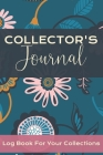 Collector's Journal: Log Book for Your Collections, Folk Floral Design Cover Image