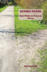 Desire Paths: Real Walks to Nonreal Places Cover Image
