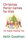 Christmas Parlor Games for Kids: The English Reading Tree Cover Image