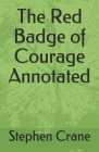 The Red Badge of Courage Annotated Cover Image