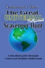 The Great Universal Studios Hollywood Scavenger Hunt: A Detailed Path through Universal Studios Hollywood Cover Image