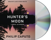 Hunter's Moon: A Novel in Stories Cover Image