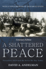 A Shattered Peace: Versailles 1919 and the Price We Pay Today Cover Image