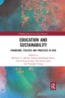 Education and Sustainability: Paradigms, Policies and Practices in Asia Cover Image