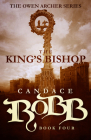 The King's Bishop: The Owen Archer Series - Book Four Cover Image