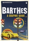 Introducing Barthes: A Graphic Guide (Introducing (Icon Books)) Cover Image