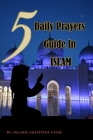 5 Daily Prayers Guide in Islam: Women Easy Instructional guides to Solah prayerbook. Learn and Practice Salah with Arabic and English translation in I Cover Image