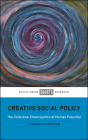Creative Social Policy: The Collective Emancipation of Human Potential Cover Image
