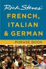 Rick Steves' French, Italian & German Phrase Book Cover Image