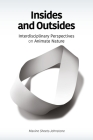 Insides and Outsides: Interdisciplinary Perspectives on Animate Nature Cover Image