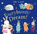 Everybunny Dream! Cover Image