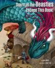 Don't Let the Beasties Escape This Book! Cover Image