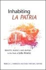 Inhabiting La Patria: Identity, Agency, and Antojo in the Work of Julia Alvarez Cover Image