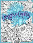Sea Life (Designs for Coloring) Cover Image