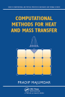 Computational Methods for Heat and Mass Transfer (Computational & Physical Processes in Mechanics & Thermal Sc) Cover Image