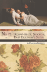 No. 731 Degraw-Street, Brooklyn, or Emily Dickinson's Sister: A Play in Two Acts Cover Image