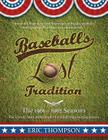Baseball's Lost Tradition: Two Eight-Team Leagues Cover Image