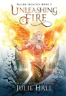 Unleashing Fire Cover Image