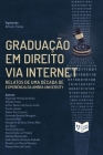 Graduação em Direito via Internet: Relatos de uma década de experiência da Ambra University Cover Image