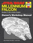 The Millennium Falcon Owner's Workshop Manual: Star Wars Cover Image