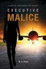 Executive Malice Cover Image