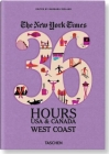 The New York Times: 36 Hours USA & Canada, West Coast Cover Image