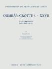 Discoveries in the Judaean Desert XXXVII: Qumran Grotte 4.XXVII Textes En Araméen, Deuxième Partie Cover Image