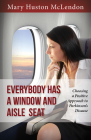 Everybody Has a Window and Aisle Seat: Choosing a Positive Approach to Parkinsonas Disease Cover Image