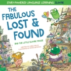 The Fabulous Lost and Found and the little Slovak mouse: heartwarming & fun bilingual English Slovak book for kids Cover Image