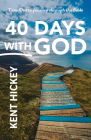 40 Days with God: Time Out to Journey Through the Bible Cover Image
