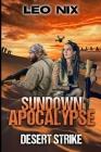 Desert Strike (Sundown Apocalypse Book 4) Cover Image