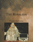 The Kybalion: Large Print Cover Image