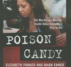 Poison Candy Lib/E: The Murderous Madam; Inside Dalia Dippolito's Plot to Kill Cover Image