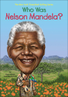 Who Was Nelson Mandela? (Who Was...?) Cover Image