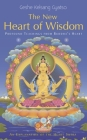New Heart of Wisdom: Profound Teachings from Buddha's Heart Cover Image
