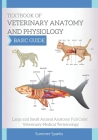 Textbook of Veterinary Anatomy and Physiology: Large and Small Animal Anatomy. Veterinary Medical Terminology Cover Image