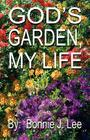 God's Garden, My Life Cover Image