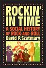 Rockin' in Time: A Social History of Rock-And-Roll Cover Image