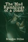 The Mad Ramblings of a Joker Cover Image