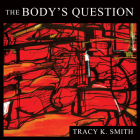 The Body's Question: Poems Cover Image