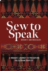 Sew to Speak: A Woman's Journey to Preserving Palestinian Identity Cover Image