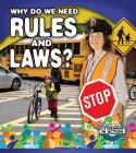 Why Do We Need Rules and Laws? (Citizenship in Action) Cover Image